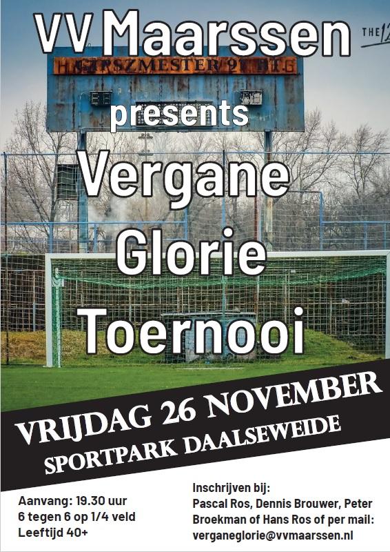 26 november   Vergane Glorie Toernooi